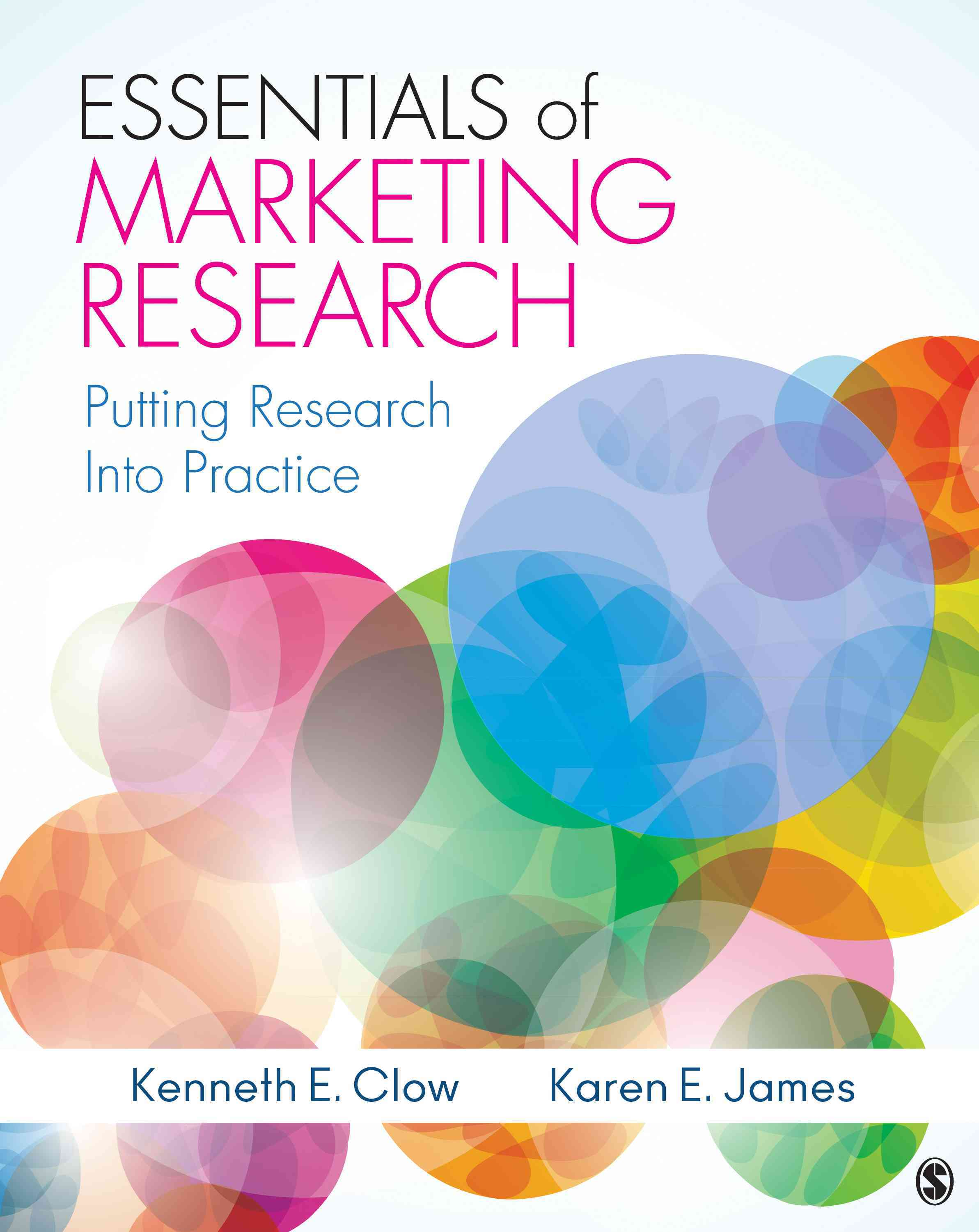 Essentials of Marketing Research By Clow, Kenneth E./ James, Karen E.