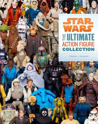 Star Wars: The Ultimate Action Figure Collection By Sansweet, Stephen