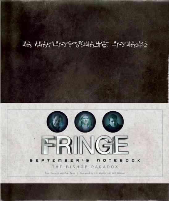 Fringe By Bennett, Tara/ Terry, Paul (CON)/ Pinkner, Jeff (FRW)/ Wyman, J. H (FRW)